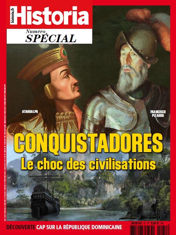 Conquistadores. Le choc des civilisations